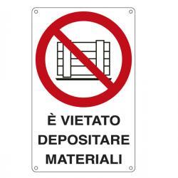 Cartello segnalatore - 27x43 cm - E' VIETATO DEPOSITARE MATERIALI - alluminio - Cartelli Segnalatori