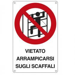 Cartello segnalatore - VIETATO ARRAMPICARSI SUGLI SCAFFALI - alluminio - 16.6x26.2 cm
