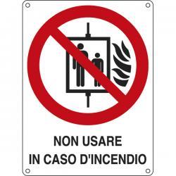 Cartello segnalatore - NON USARE IN CASO D'INCENDIO - alluminio - 11.5x16 cm