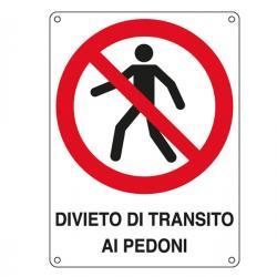 Cartello segnalatore - DIVIETO DI TRANSITO AI PEDONI - alluminio - 27x37 cm