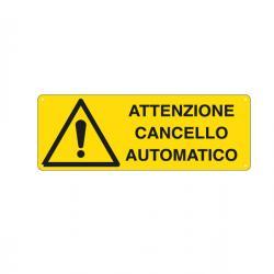 Cartello segnalatore - ATTENZIONE CANCELLO AUTOMATICO - alluminio - 35x12.5 cm