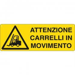 Cartello segnalatore - ATTENZIONE CARRELLI IN MOVIMENTO - alluminio - 35x12.5 cm